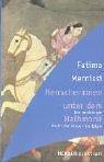 Herrscherinnen unter dem Halbmond. Die verdrängte Macht der Frauen im Islam Taschenbuch – 2004 Fatima Mernissi Herder Freiburg 3451054787