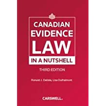 Canadian Evidence Law in a Nutshell