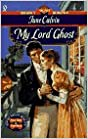 Book My Lord Ghost (Signet Regency Romance)