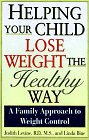 Helping Child Lose Weight    A Family Approach To Weight Control