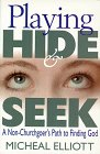 Playing Hide and Seek, Micheal Elliott, 157312057X