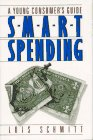 Smart Spending, Lois Schmitt, 0684190354