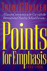 Points for Emphasis, 1997-1998, Trent C. Butler, 0805417494