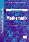 img - for Handlungsfeld Mathematik. (Lernmaterialien) book / textbook / text book