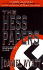 The Hess Papers, Daniel Wyatt, 1551971569