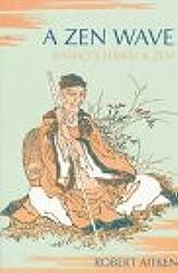 A Zen Wave: Basho's Haiku & Zen