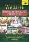 Wycliffe Historical Geography of Bible Lands (Stories for Teachers and Preachers Series!)