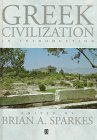 Greek Civilization : An Introduction, Sparkes, Brian A., 0631205586