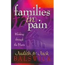 Amazon judith k balswick books families in pain working through the hurts fandeluxe Choice Image
