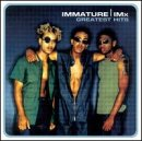 Immature & IMX - Greatest Hits by IMMATURE/IMX