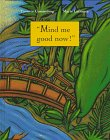 img - for Mind Me Good Now!: A Caribbean Folktale book / textbook / text book