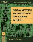 Neural Network And Fuzzy Logic Applications In C/C++ (Wiley Professional Computing)
