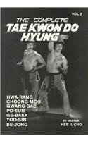 The Complete Tae Kwon Do Hyung, Vol. 2
