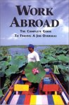 Work Abroad: The Complete Guide to Finding a Job Overseas