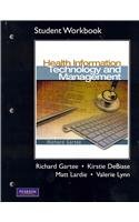 Student Workbook for Health Information Technology and Management