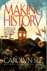 Making History, Carolyn See, 0440504961