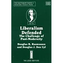 Liberalism Defended: The Challenge of Post-Modernity (The Shaftesbury Papers, 9)