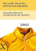 das-gelbe-buch-der-spitzenschreiber-literatour-de-france-2003