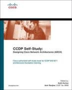 CCDP Self-Study: Designing Cisco Network Architectures (ARCH) ()