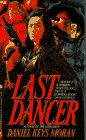 The Last Dancer, Daniel K. Moran, 0553562495