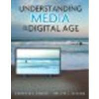 Understanding Media in the Digital Age by Dennis, Everette E., DeFleur, Melvin L. [Pearson,2009] (Paperback) [Paperback]
