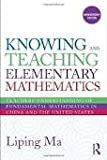 img - for Knowing and Teaching Elementary Mathematics: Teachers' Understanding of Fundamental Mathematics in China and the United States (Studies in Mathematical Thinking and Learning Series) 2nd (second) Edition by Ma, Liping [2010] book / textbook / text book