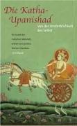 Die Katha-Upanishad: Von der Unsterblichkeit des Selbst