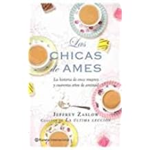 Las chicas de Ames / The Girls from Ames (Spanish Edition)