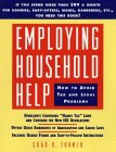 Employing Household Help: How to Avoid Tax and Legal Problems