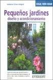 Pequenos Jardines - Diseno y Acondicionamiento (Spanish Edition)