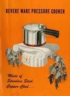 Revere Ware Pressure Cooker: Made of Stainless Steel, Copper-Clad (Owner's Manual) ()