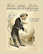 words aptly spoken american literature 2nd edition by JEN GREENHOLT (2011-05-03)