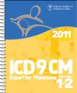 2011 ICD-9-CM Expert for Physicians, Volumes 1 and 2...