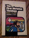 The First Christian Theology Studies in Romans, Herman A. Hoyt, 0884690385