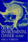 Global Environmental Change: Past, Present, and Future