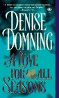 A Love for All Seasons, Denise Domning, 0451407040