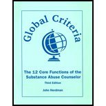 Global Criteria : The 12 Core Functions of the Substance Abuse Counselor, Herdman, John, 1556912048
