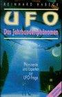 UFO. Das Jahrhundertphänomen