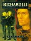 Front cover for the book Richard III and the Princes in the Tower by A.J. Pollard