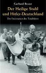 Der Heilige Stuhl und Hitler-Deutschland: Die Faszination des Totalitären