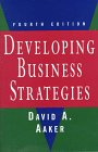 Developing Business Strategies, David A. Aaker, 0471118141