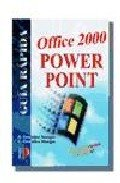Power Point Oficce 2000 - Guia Rapida (Spanish Edition) PDF