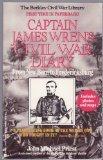 Captain James Wren's Civil War Diary: From New Bern to Fredericksburg