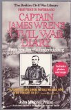 Captain James Wren's Civil War Diary: From New Bern