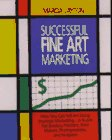 Successful Fine Art Marketing, Marcia Layton, 0913069450