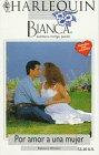Por Amor a una Mujer, Rebecca Winters, 0373334524