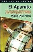 Book El Aparato: Los Intendentes del Conurbano y Las Cajas Negras de La Politica Cronica Argentina