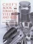 Chef's Book of Formulas Yields, and Sizes, 2nd Edition