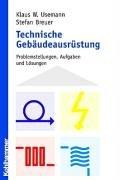 Technische Gebäudeausrüstung: Problemstellungen, Aufgaben und Lösungen