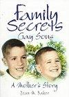 Family Secrets, Jean M. Baker and John P. Dececco, 1560239158